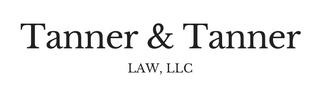 Tanner & Tanner Law, LLC